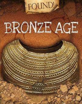 The Bronze Age for KS1 and KS2 children   Bronze age