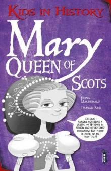 Mary Queen of Scots for children | Mary Queen of Scots KS2