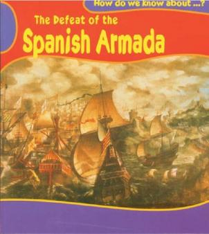 the spanish armada for ks and ks children the spanish armada  children s books about the spanish armada